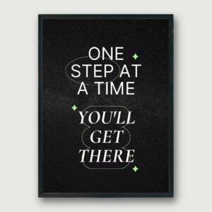 You'll Get There Framed Poster