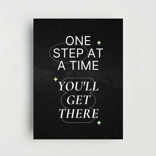 You'll Get There Non Framed Poster