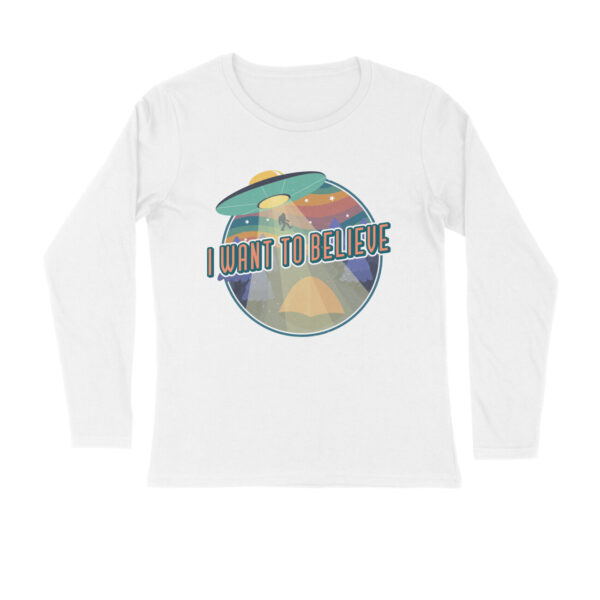 I Want To Believe White Long Sleeve T-Shirt