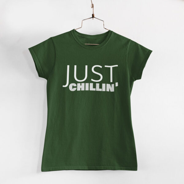 Just Chillin' Women Olive Green Round Neck T-Shirt
