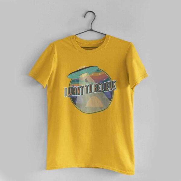 I Want To Believe Golden Yellow Round Neck T-Shirt