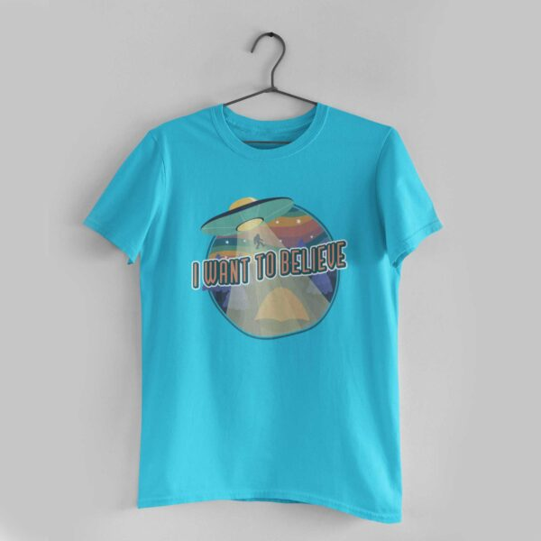 I Want To Believe Sky Blue Round Neck T-Shirt