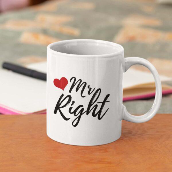 Mr. Right Ceramic Mug