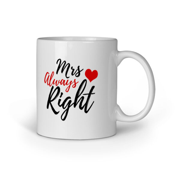 Mrs. Always Right Ceramic Mug